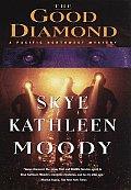 Good Diamond A Pacific Northwest Mystery