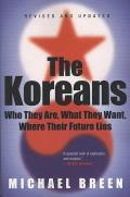 Koreans Who They Are What They Want Where Their Future Lies
