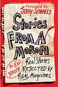 Stories From A Moron Real Stories Reject