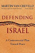 Defending Israel: A Controversial Plan Toward Peace