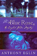 Blue Rose An English Garden Mystery