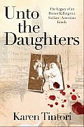 Unto the Daughters The Legacy of an Honor Killing in a Sicilian American Family