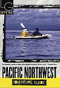 Let's Go Pacific Northwest Adventure 1st Edition (Let's Go: Pacific Northwest Adventure Guide)