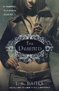 Vampire Huntress Legends||||The Damned||||Damned