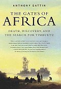 Gates Of Africa Death Discovery & The Search for Timbuktu