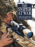Sniper at War From the American Revolutionary War to the Present Day