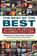 Best Of The Best: 20 Years Of The Year's Best Science Fiction by Gardner R. Dozois