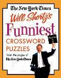 New York Times Will Shortzs Funniest Crossword Puzzles Volume 2 From the Pages of the New York Times