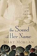 Sound Of Her Name