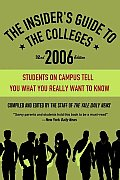 Insiders Guide To The Colleges 2006