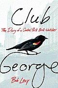 Club George Diary Of A Central Park Bird