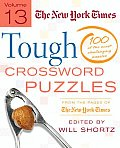 New York Times Tough Crossword Puzzles 100 of the Most Challenging Puzzles from the Pages of the New York Times