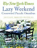 New York Times Lazy Weekend Crossword Puzzle Omnibus 200 Easy Breezy Puzzles