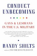Conduct Unbecoming Gays & Lesbians in the US Military
