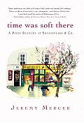 Time Was Soft There A Paris Sojourn At