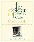 Golden Pear Cafe Cookbook Easy Luscious Recipes for Brunch & More from the Hamptons Favorite Cafe