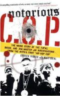 "Notorious C.O.P.: The Inside Story of the Tupac, Biggie, and Jam Master Jay Investigations from the NYPD's First ""Hip-Hop Cop"" Cover"