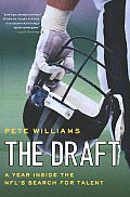 The Draft: A Year Inside the NFL's Search for Talent Cover
