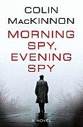 Morning Spy Evening Spy