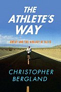 Athletes Way Sweat & the Biology of Bliss