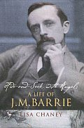 Hide & Seek with Angels A Life of J M Barrie