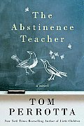 The Abstinence Teacher: A Novel Cover