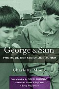 George and Sam: Two Boys, One Family, and Autism Cover