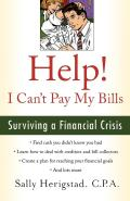 Help! I Can't Pay My Bills: Surviving a Financial Crisis