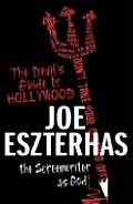 Devils Guide To Hollywood The Screenwriters