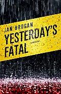 Yesterdays Fatal