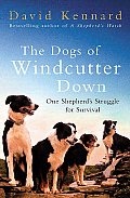 Dogs of Windcutter Down One Shepherds Struggle for Survival