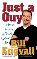 Just a Guy: Notes from a Blue Collar Life Cover