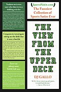 View from the Upper Deck SportsPickle Presents the Funniest Collection of Sports Satire Ever