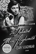 The Talented Miss Highsmith: The Secret Life and Serious Art of Patricia Highsmith Cover