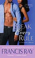Break Every Rule A Falcon Novel