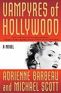 Vampyres Of Hollywood