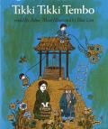Tikki Tikki Tembo (07 Edition)