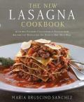 The New Lasagna Cookbook||||The New Lasagna Cookbook