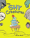 Shy Creatures