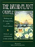The Druid Plant Oracle: Working with the Magical Flora of the Druid Tradition with Cards Cover