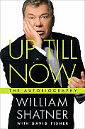 Up Till Now The Autobiography