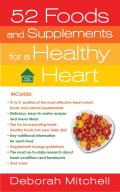 52 Foods & Supplements For A Healthy Heart