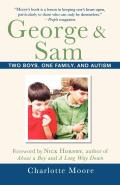 George & Sam: Two Boys, One Family, and Autism