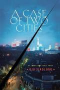 A Case of Two Cities (Detective Inspector Chen Novels) Cover