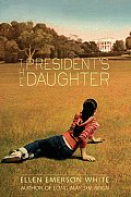 The President's Daughter||||President's Daughter