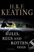 Rules Regs & Rotten Eggs