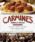 Carmines Family Style Cookbook...