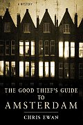 Good Thiefs Guide To Amsterdam