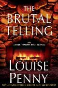 The Brutal Telling (Armand Gamache Novel)
