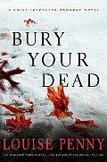 Bury Your Dead Chief Inspector Gamache